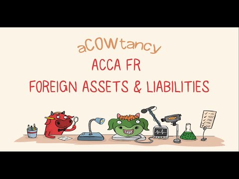 ACCA F7 mcq exam: Foreign Assets & Liabilities (F7 Sept specimen MCQ 6) Video 3