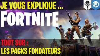 Let me explain ... Fortnite, all about: the founding packs.