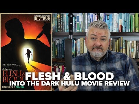 Flesh And Blood (2018) - Into The Dark Hulu Movie Review (No