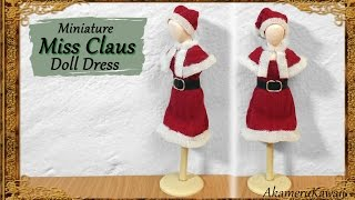 Miniature Miss Claus Doll Outfit / Dress - Fabric Tutorial