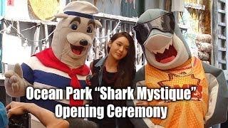 Ella Koon + Allan Zeman - Sharksavers - Ocean Park Shark Mystique - Opening Ceremony