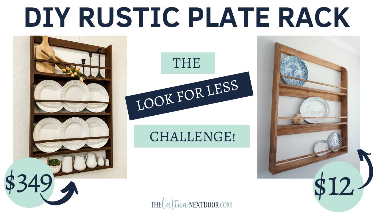 DIY RUSTIC PLATE RACK | LOOK FOR LESS CHALLENGE Sept 2020 with Desert DIY
