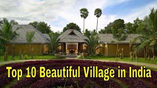 Top 10 Most Beautiful Village in India Must Visit | भारत में 10 सबसे सुंदर गांव
