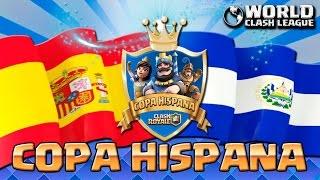 SPANISH CUP CLASH ROYALE |!! SPAIN VS EL SALVADOR! -Clash Royale [WithZack]
