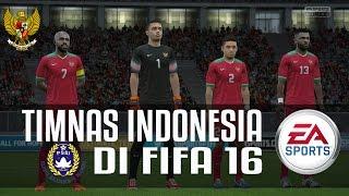 TIMNAS INDONESIA DI FIFA 16 PC!