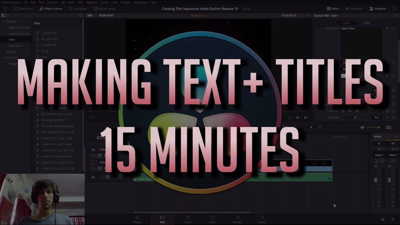 Learn Text+ Titles in 15 Minutes | DaVinci Resolve 15