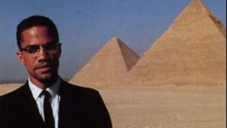 Malcolm X Speaks on Ancient Kemet/Egypt