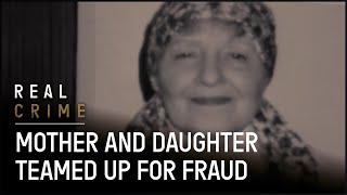 Mother and Daughter Teamed Up for Fraud | True Crime Documentary | Real Crime