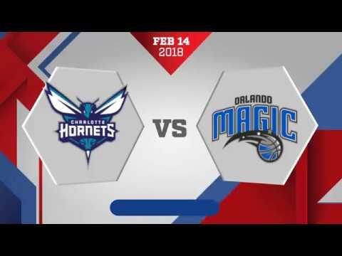 Charlotte Hornets vs Orlando Magic: February 14, 2018