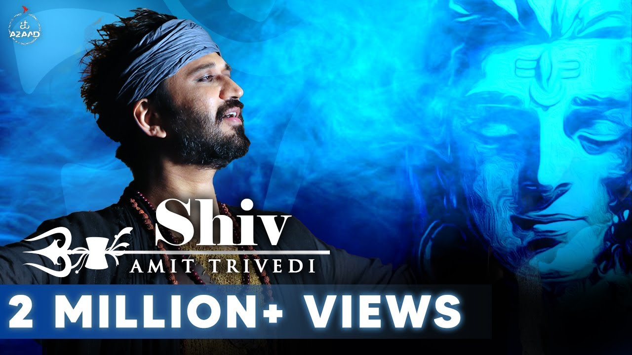Shiv Official Video | Amit Trivedi | Amitabh Bhattacharya | Songs of Faith | AT Azaad