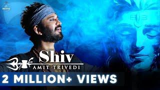 Shiv Official Video | Amit Trivedi | Amitabh Bhattacharya | Songs of Faith | AT Azaad
