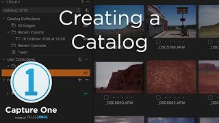 Capture One 12 Tutorials | Creating a Catalog