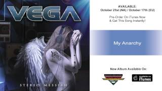 """Vega – """"My Anarchy"""" (Official Track)"""