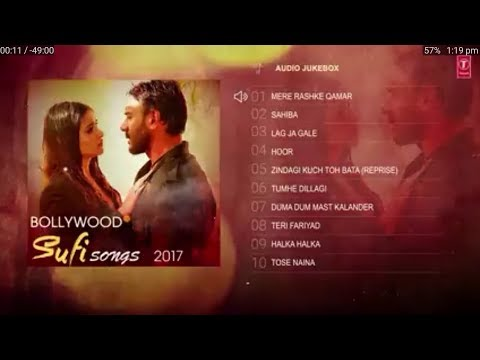 Bollywood Sufi Songs 2017 | Best of Sufi Jukebox | Sufi Audio Jukebox 2017