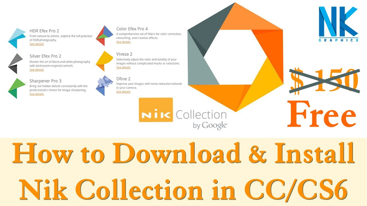 How to Install Nik Collection Plugin in Photoshop CC/CS6 Update link 2018  Free Download (NKGraphicx)