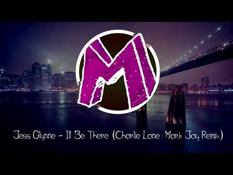 Jess Glynne - Ill Be There (Charlie Lane & Mark Jay Remix)