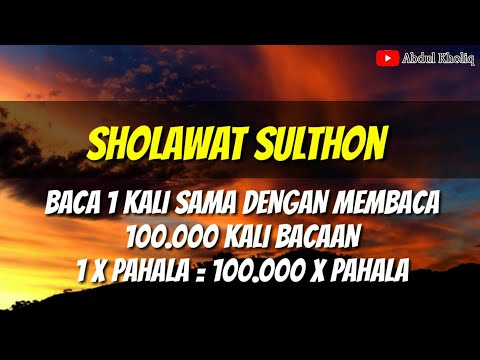 Vs 09 Sholawat Sulthon 1kali Baca 100 000 Pahala Cak Kholiq Channel