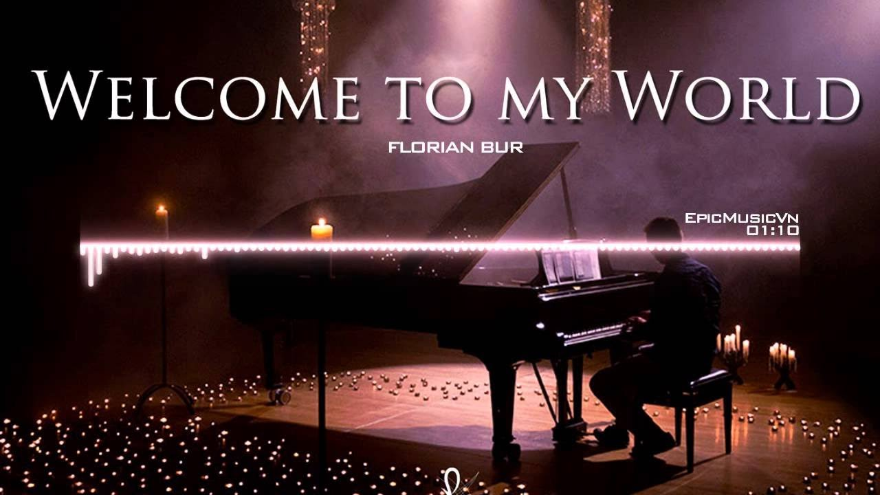 Florian bur welcome to my world emotional music epic for World house music