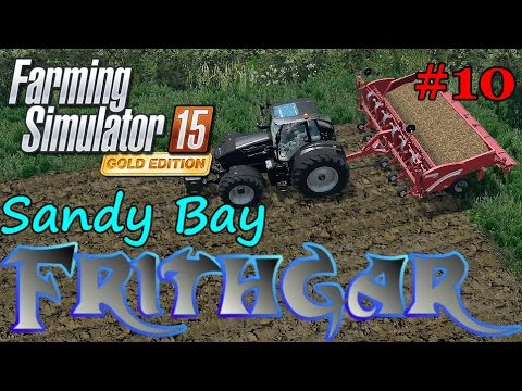 Let's Play FS15 Sandy Bay Redux v3 #10: Fertilizer And Planting Potatoes!