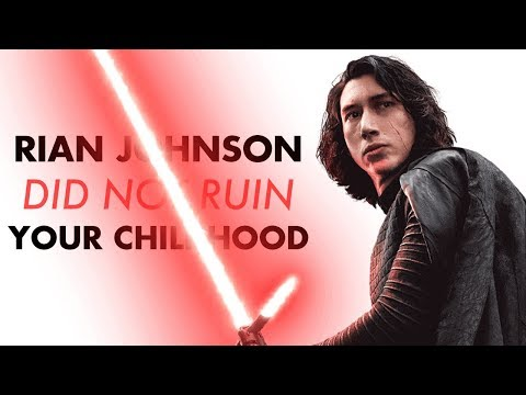 Rian Johnson Did NOT Ruin Your Childhood - In Praise Of #1