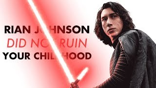 Rian Johnson Did NOT Ruin Your Childhood