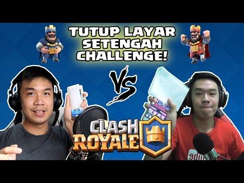 TUTUP LAYAR SETENGAH CHALLENGE! - Clash Royale (with Deren Firdaus) [INDONESIA]