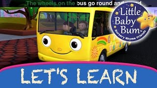 Learn with Little Baby Bum | Wheels on The Bus Part 1 | Nursery Rhymes for Babies | Songs for Kids