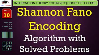 Shannon Fano Encoding Algorithm with Solved Examples in Hindi - ITC Lectures