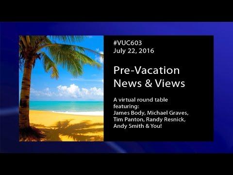#VUC603 - Before Vacation