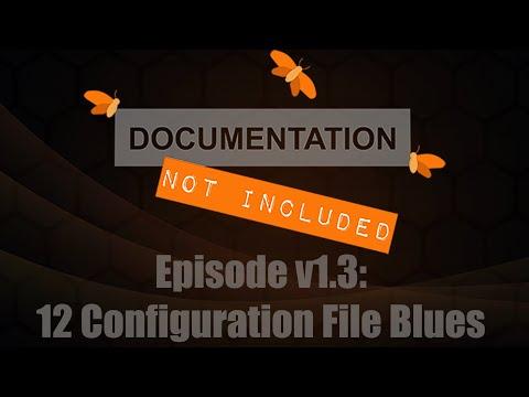 Episode v1.3 - 12 Configuration Blues