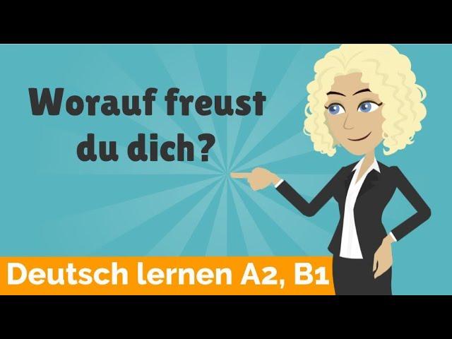 Deutsch lernen A2, B1 | Verben mit festen Präpositionen | Fragewörter Pronominaladverbien |Teil 2