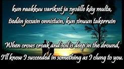 Oothan tässä vielä huomenna w/lyrics (english, finnish) - Johanna Kurkela