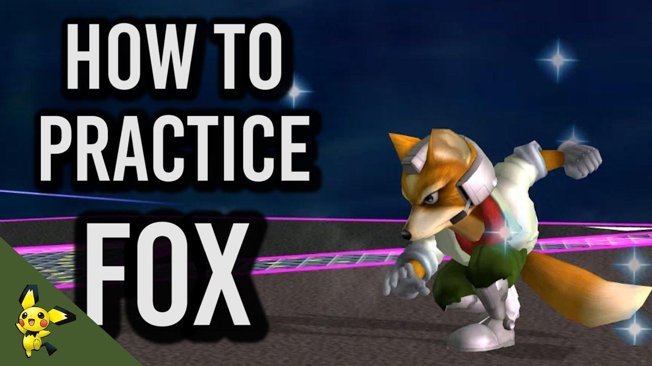 How To Practice Fox Super Smash Bros Melee YouTube