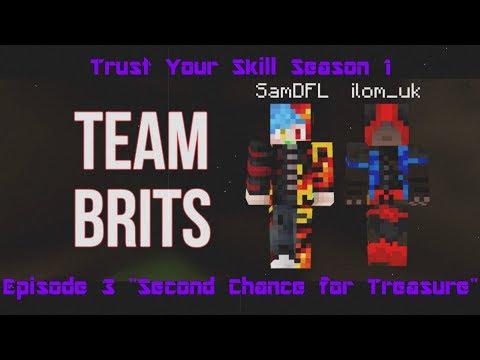 Trust Your Skill - S1E3 - Second Chance for Treasure