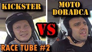 Kickster VS Moto Doradca. RACE TUBE #2