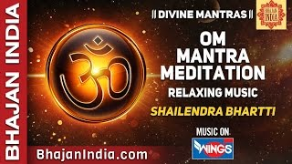 Om Shanti Mantra Meditation by Shailendra Bhartti on Bhajan India
