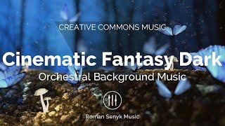 Cinematic Fantasy Dark (Creative Commons)