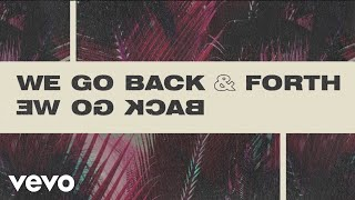 Download MK, Jonas Blue, Becky Hill - Back & Forth (Official Lyric Video) Mp3 and Videos