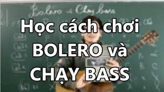 (GPT guitar school) Bài 10 BOLERO và CHẠY BASS trong bolero