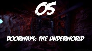 "Doorways The Underworld Chapter 3 Part 5 ""Key, X Ray & Code"" (Walkthrough Lets Play) PC"