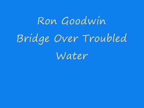 Ron Goodwin - Bridge Over Troubled Water
