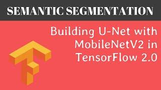 UNET With Pretrained MobileNetV2 As Encoder   Semantic Segmentation   UNET TensorFlow 2.0