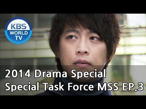 Special Task Force MSS | 특별수사대 MSS  - Part 3 (Drama Special / 2014.08.16)
