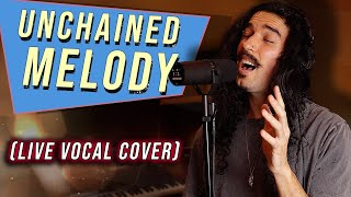 Righteous Brothers - Unchained Melody (Live Vocal Cover)