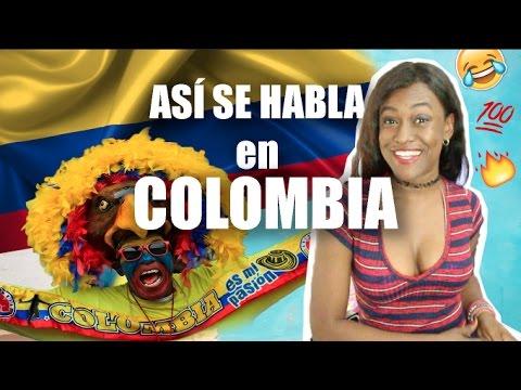 Cómo Se Habla En Colombia Así Hablan Los Colombianos At Katherineboycej