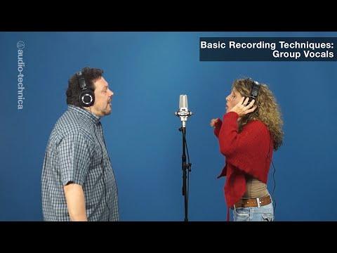 Basic Recording Techniques: Group Vocals