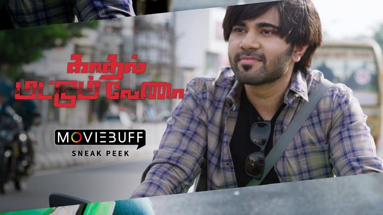 Kadhal Mattum Vena - Moviebuff Sneak Peek | Sam Khan, Elizabeth, Divyanganaa Jain