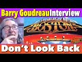 Capture de la vidéo Interview - Barry Goudreau: The Vibe On Boston'S &Quot;Don'T Look Back&Quot;