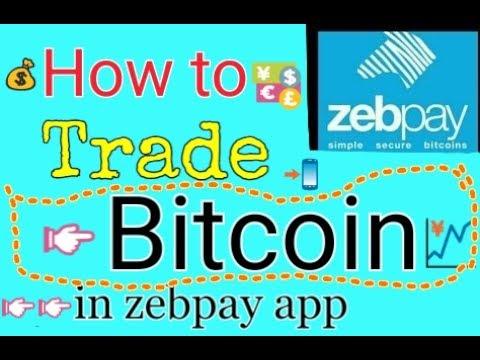 How to trade bitcoin zebpay
