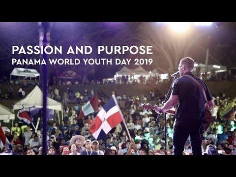 World Youth Day, Panama 2019. Purpose and Passion